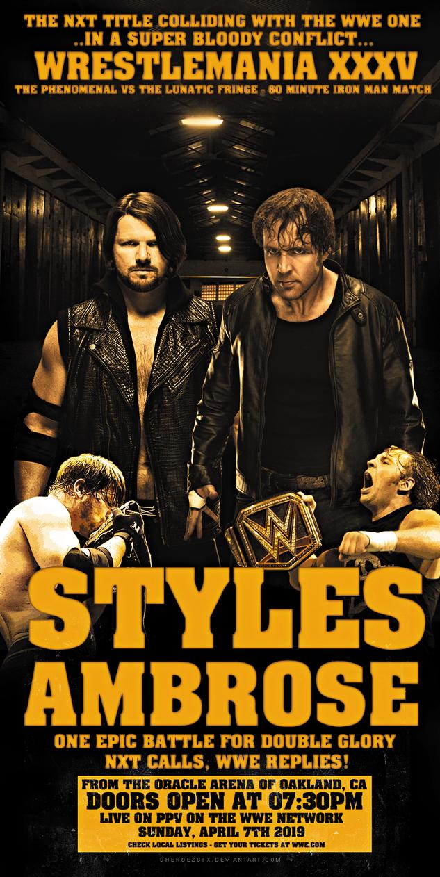 AJ Styles vs Dean Ambrose | WrestleMania XXXV by GherdezGFX