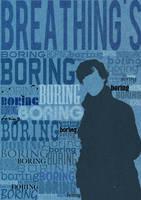 Breathing's Boring by queersandlipstick