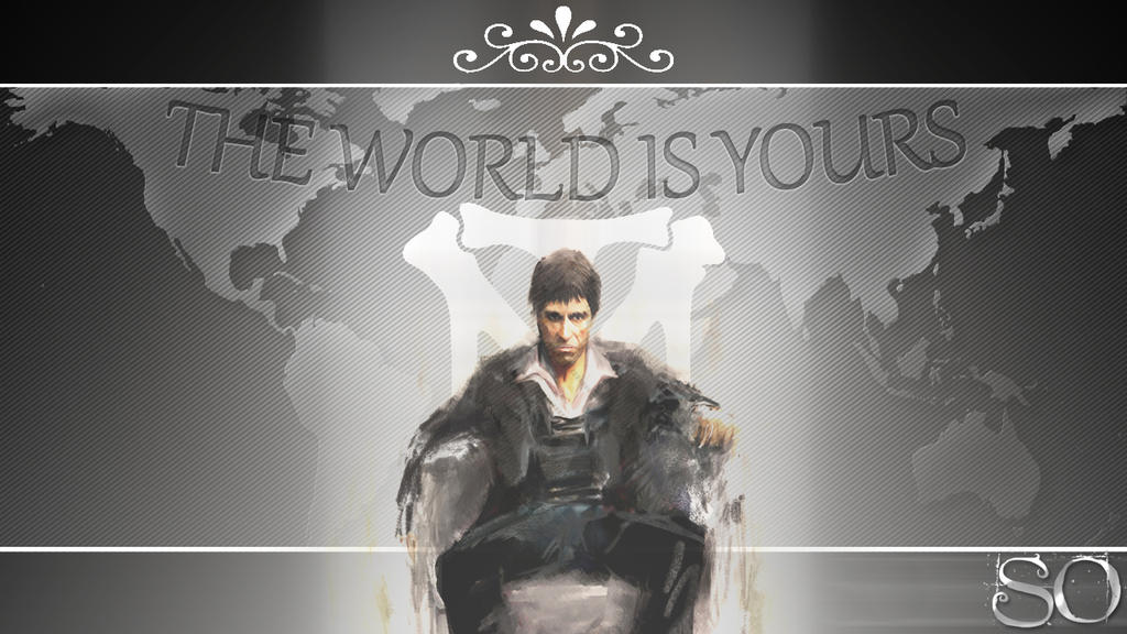 Scarface Tony Montana The World Is Yours by sodesgn on ...
