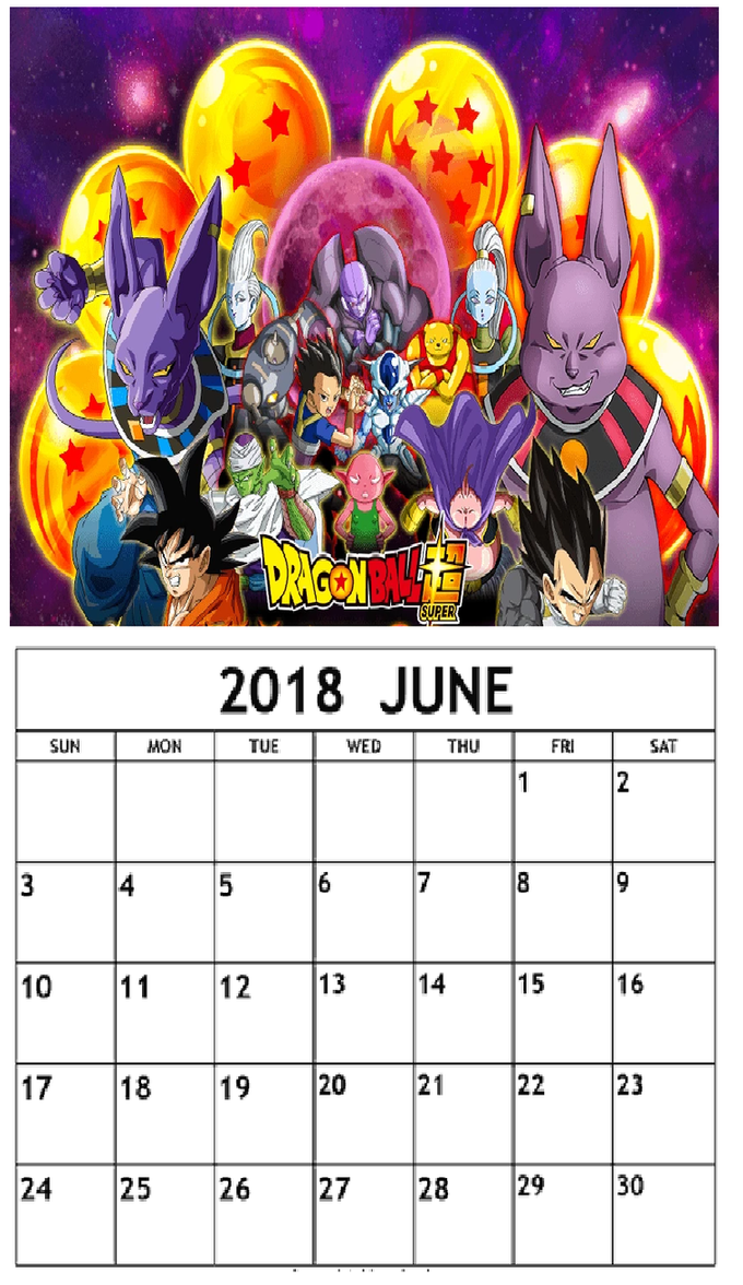 Dragon Ball Super Calendar June 2018 By PaperEmonga