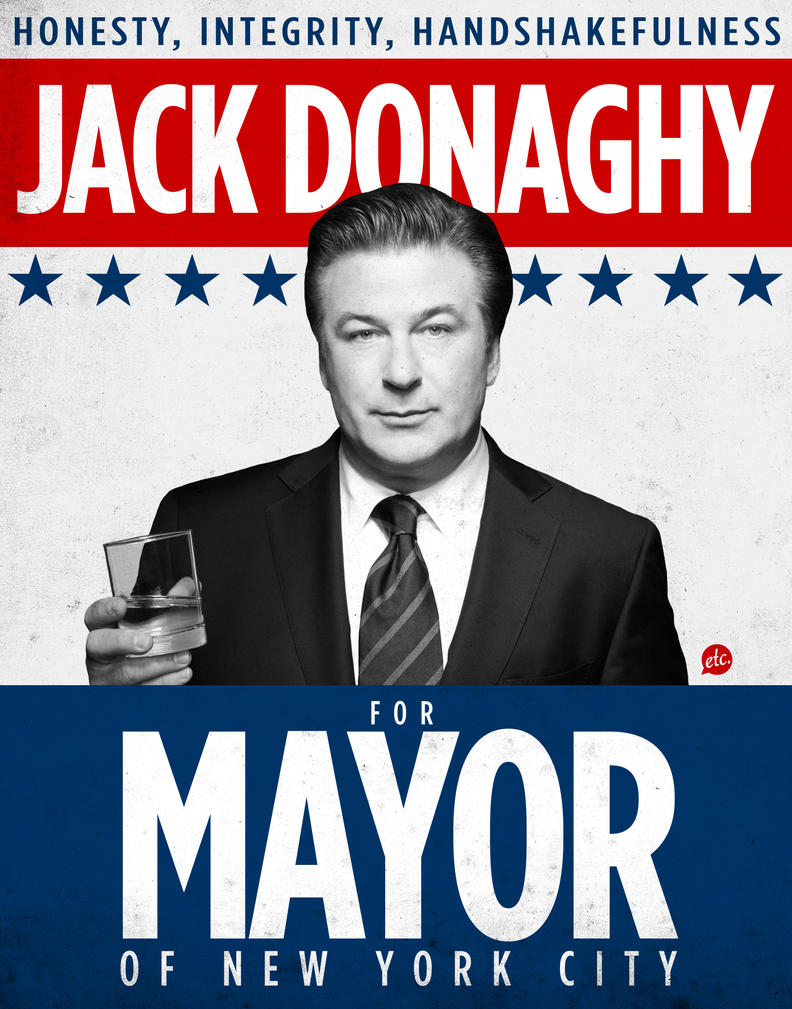 Jack Donaghy for Mayor Poster by Jonnyetc