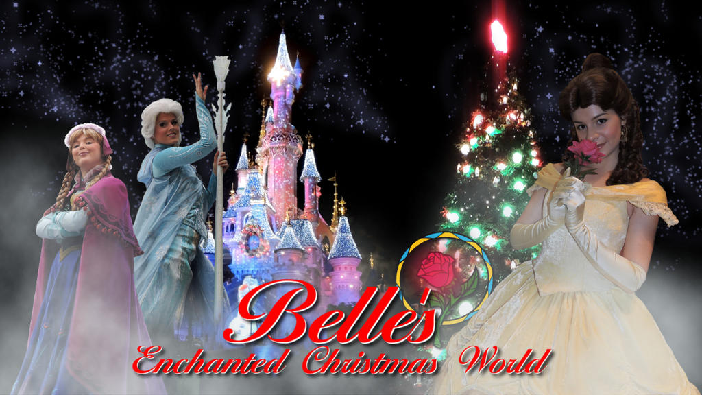 Belle's Enchanted Christmas World by bellesprince