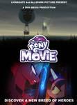 MLP MOVIE DVD Poster (KINDA) by EJLightning007arts