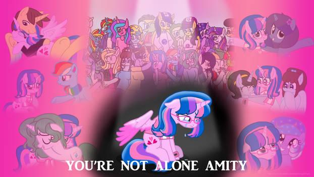 You're Not alone Amity (Read Description)