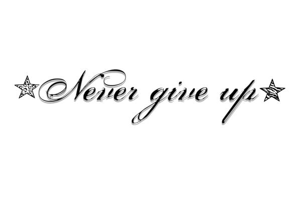 ShareNever Give Up Tattoo