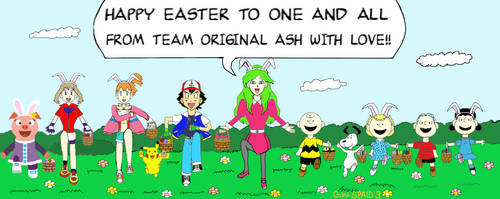 Team Original Ash: Easter With Love by gwspaid3