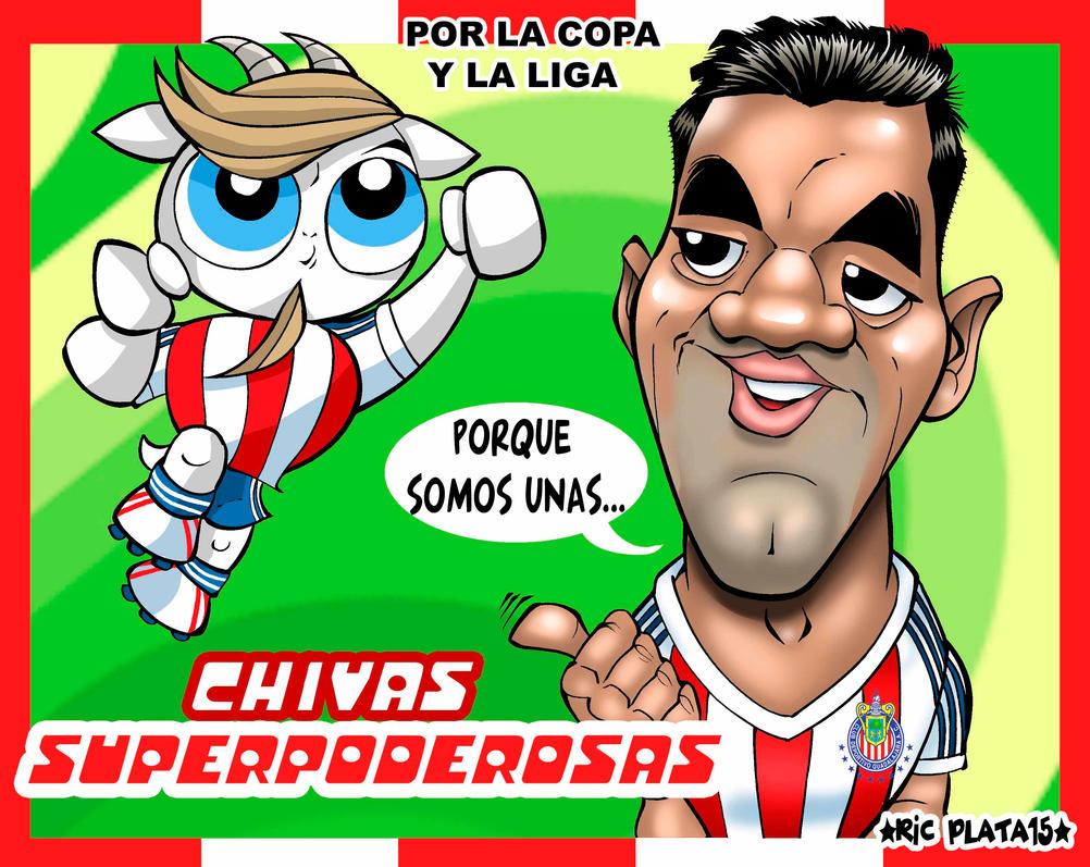 CHIIVAS SUPERPODEROSAAS by ricplata