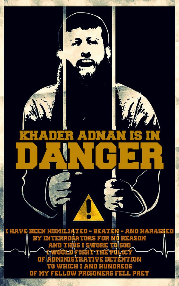 Khader Adnan is in Danger by Quadraro