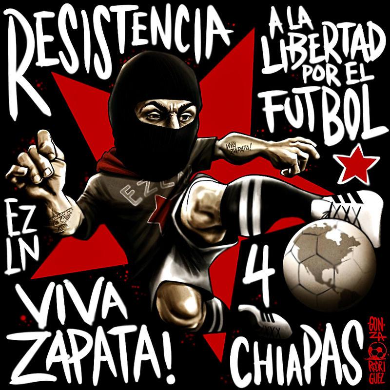 Zapatista Futbol Club by Quadraro