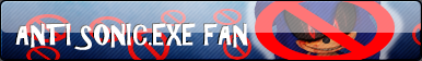 Anti Sonic.Exe Fan Button