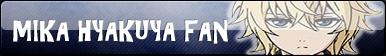 Mika Hyakuya Fan Button