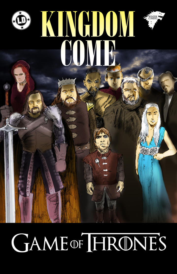 Game Of Thrones Kingdom Come Large by strawmancomics