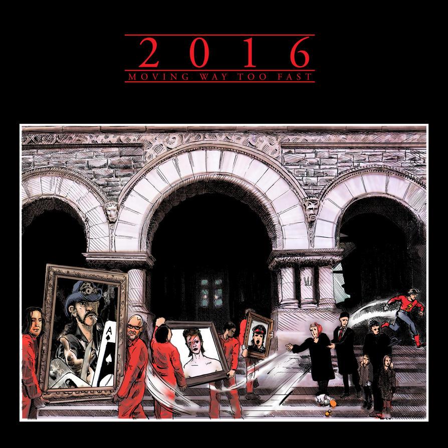 2016: Moving Way Too Fast by strawmancomics