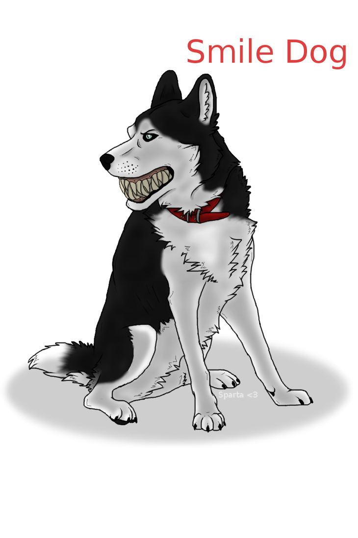 Smile Dog by InkQueenPilus