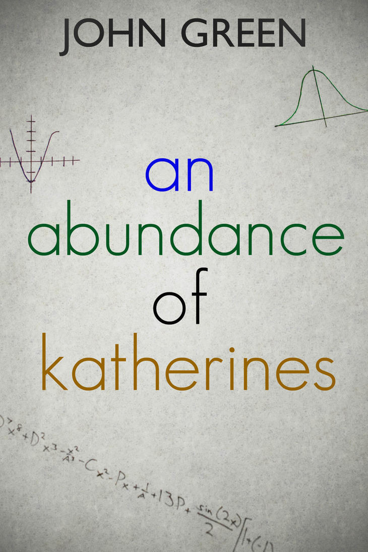 An Abundance of Katherines by FlashBulbProductions on ...