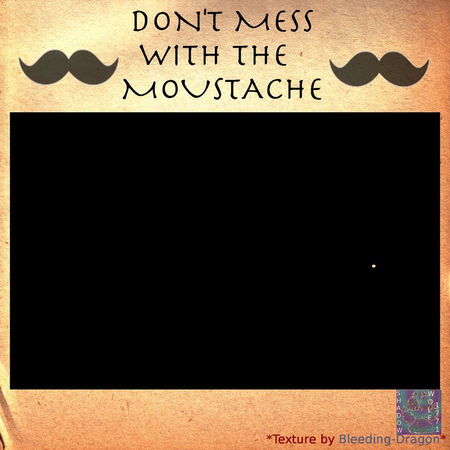 Mustache Meme by shadowwolf1771