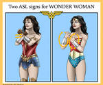 Two ASL signs for Wonder Woman