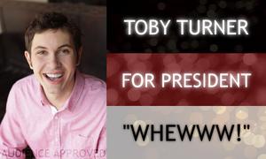 Toby Turner For President