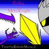 Ridley vs. Meta Knight by DarkRoleX