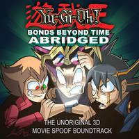 Yu-gi-Oh Bonds Beyond Time Abridged Album Art