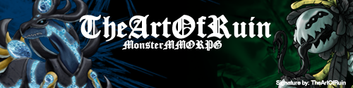 [Image: theartofruin___monstermmorpg___forum_sig...5ebx7v.png]