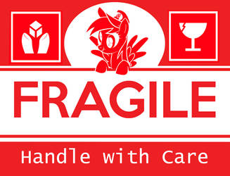 Fragile Derpy Handle with Care by dustysculptures
