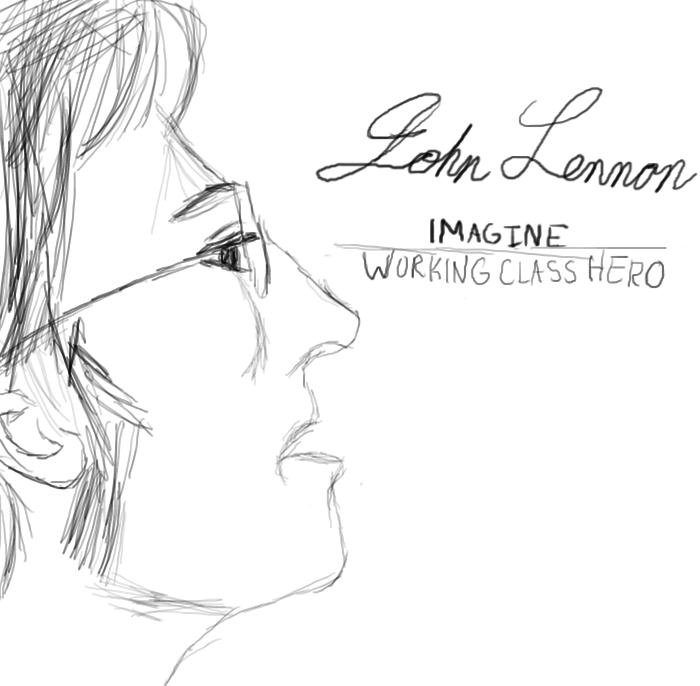 John Lennon Imagine Working Class Hero By AnimangaGirl