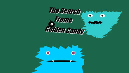 The Search Frome Golden Candy by Faozs