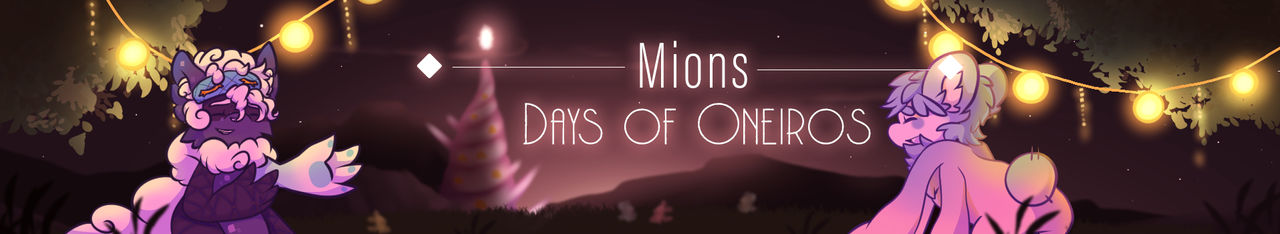 Mions: Days of Oneiros Event [OPEN]