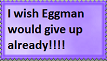 I Wish Eggman Would Give Up Already Stamp by Rose3212