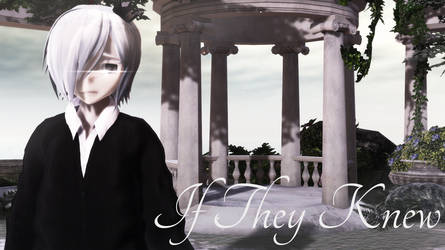 [MMD] If They Knew [Motion DL]