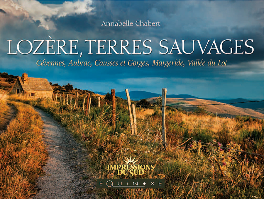 LOZERE TERRES SAUVAGES by Annabelle-Chabert