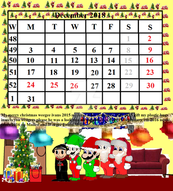 Weegee In Calendar 2018 In Month In December 2018 By Ivanweegee123