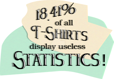 18.41% of All T-Shirts by darenw
