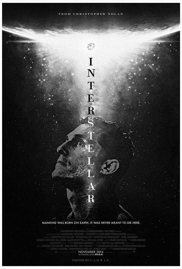 Interstellar 2014 Alternate Poster By Camw1n On Deviantart