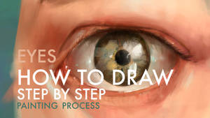 HOW TO DRAW and paint realistic eyes