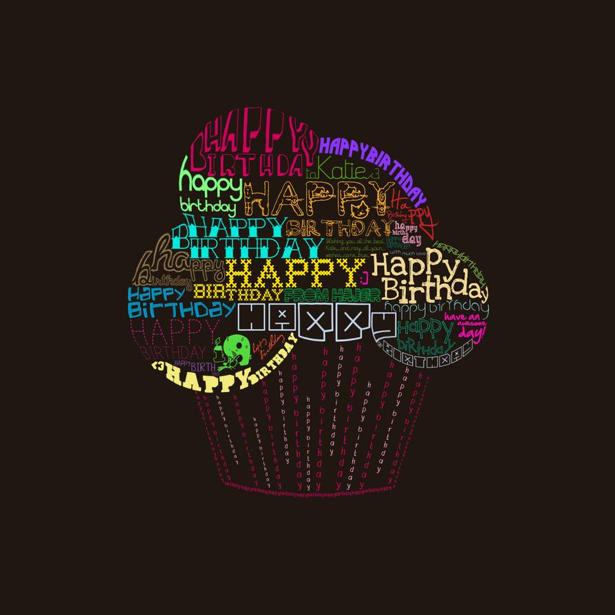 Happy Birthday Katie. By Lostreality91 On DeviantArt