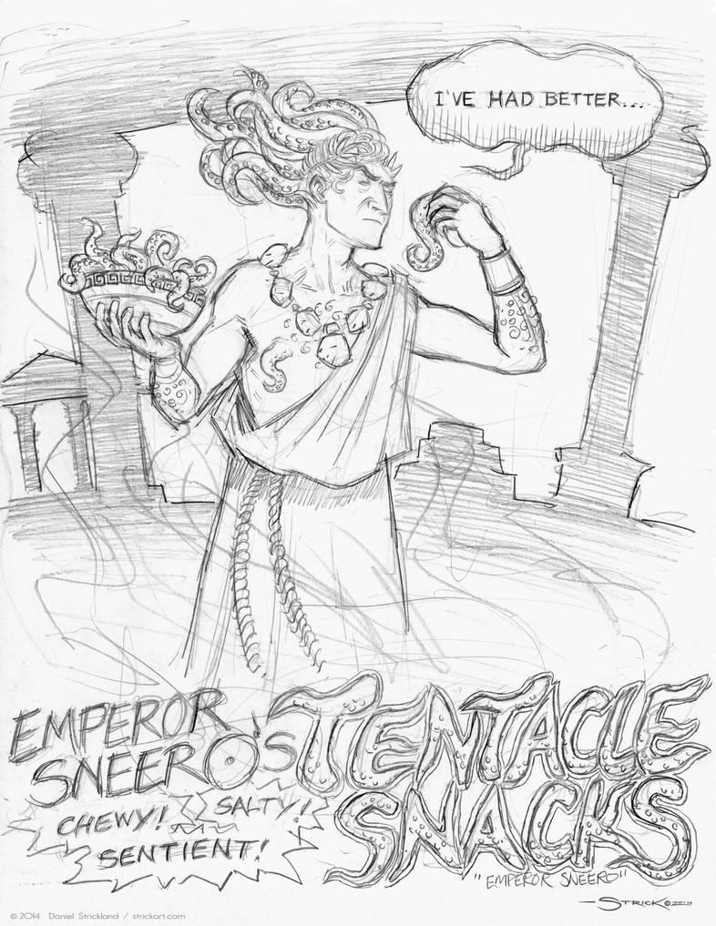 Emperor Sneero's Tentacle Snacks by strickart
