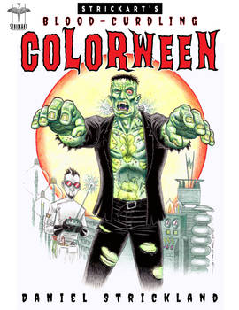 STRICKART'S BLOOD-CURDLING COLORWEEN!