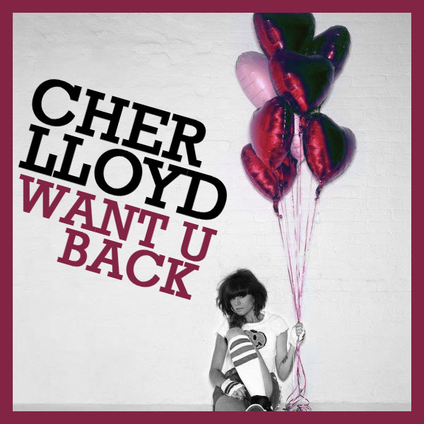 Cher Lloyd - Want U Back by MyTeenageJukebox on DeviantArt