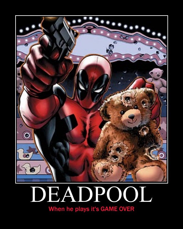 Deadpool motivational poster by CoolestPersonAround