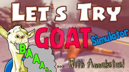 Goat Simulator | DANG GOAT! GET DEM PROTESTERS!!!