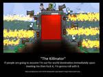The Killinator Is Born. Terraria Players.