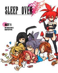 SleepOver: Act 1 by OverlordJC