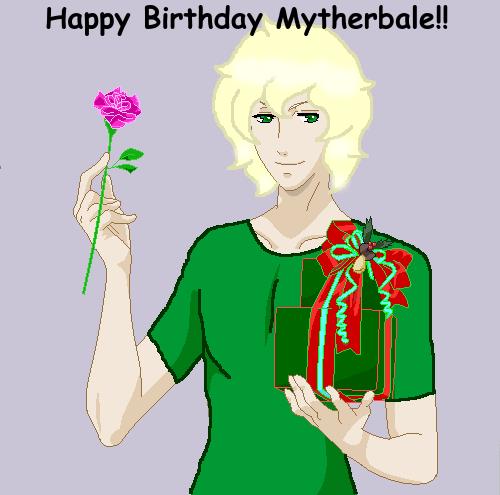 HAPPY BIRTHDAY MYTHERBALE!!!!!!!! by MintyMagic74