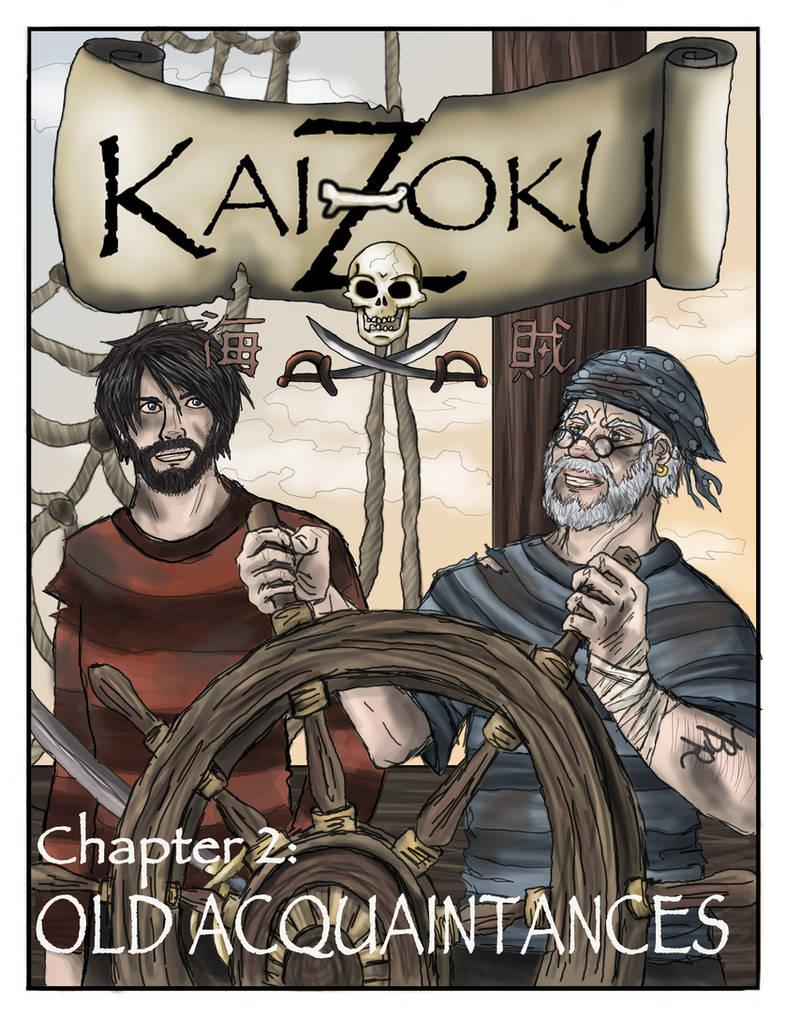 Kaizoku: Old Acquaintances