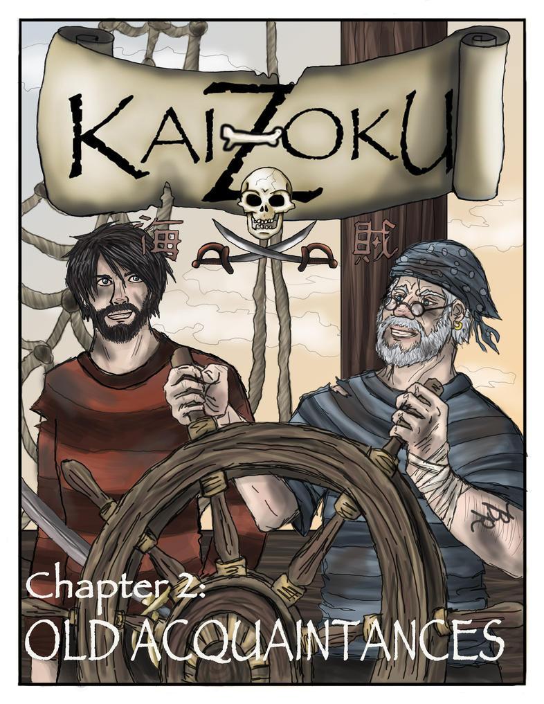 Kaizoku: Old Acquaintances by Kaizoku501