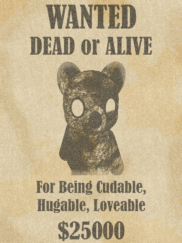 Teddy Bear WANTED Poster By Bloodfangclawtooth
