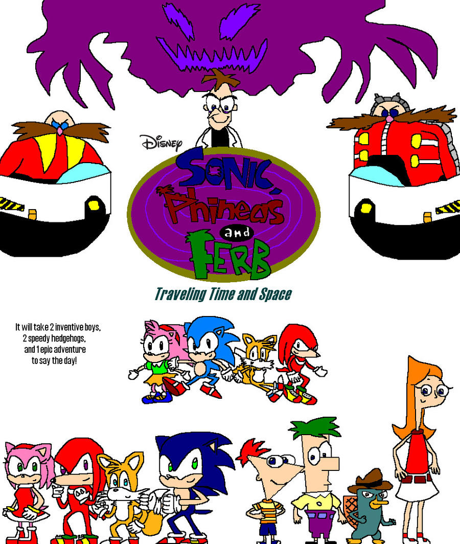 Sonic, Phineas, And Ferb Traveling Time And Space By