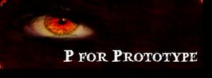 P for PROTOTYPE